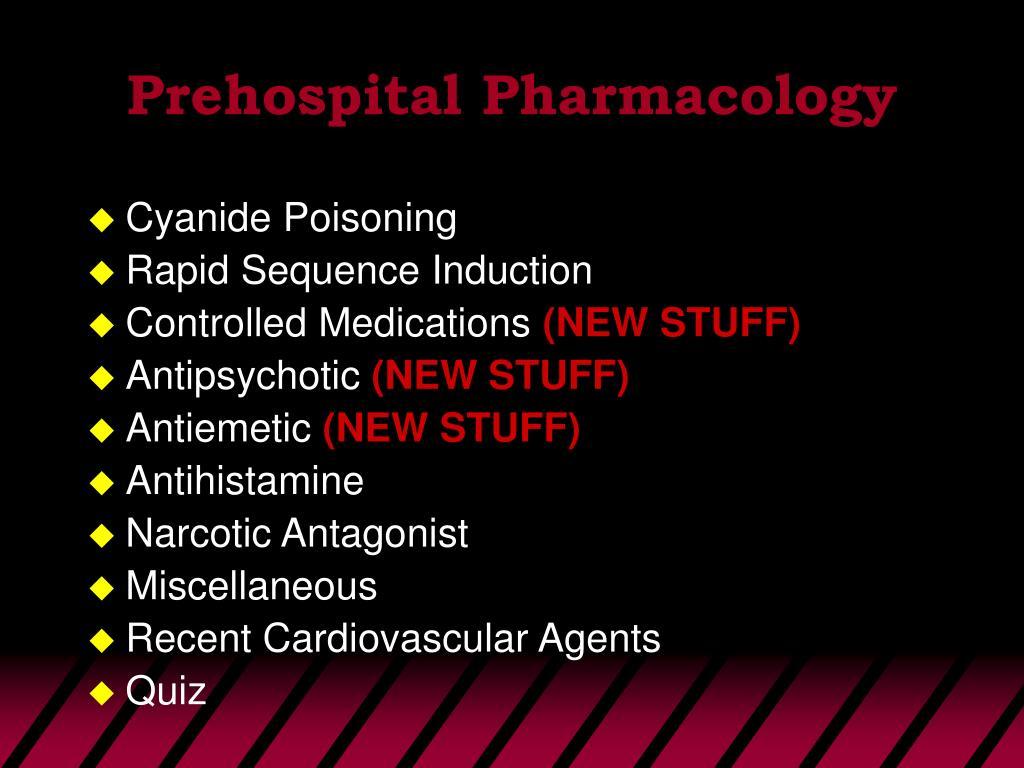 Prehospital Pharmacology