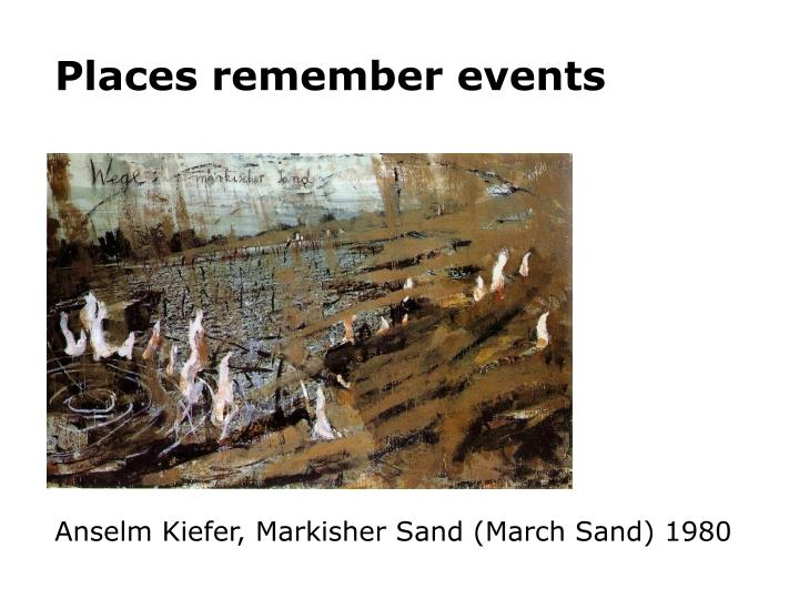 Places remember events