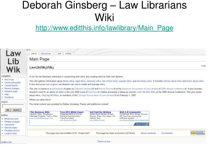 Deborah Ginsberg – Law Librarians Wiki