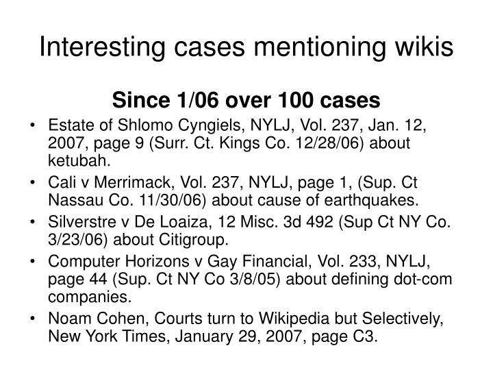 Interesting cases mentioning wikis