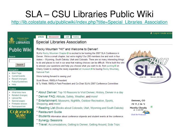 SLA – CSU Libraries Public Wiki