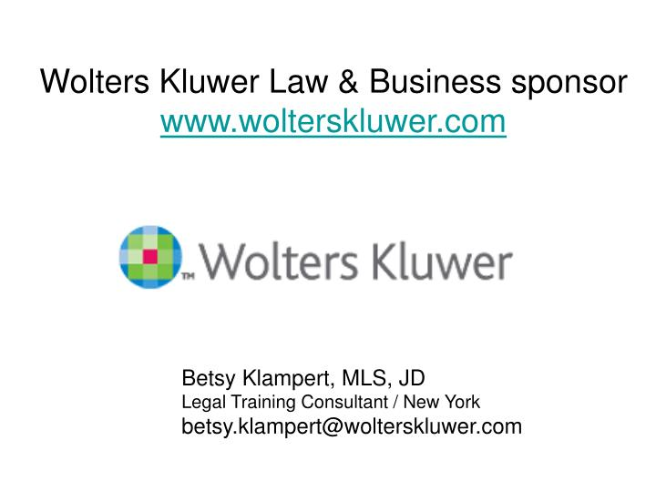 Wolters Kluwer Law & Business sponsor