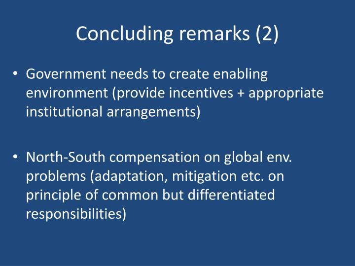 Concluding remarks (2)