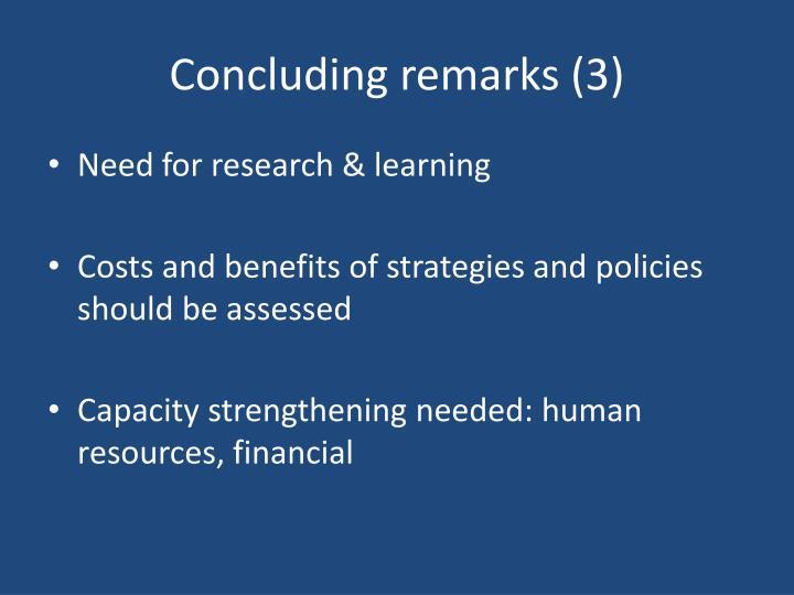 Concluding remarks (3)