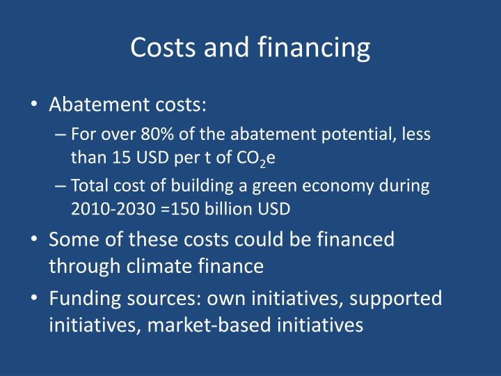 Costs and financing