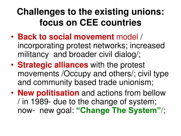 Challenges to the existing unions: focus on CEE countries
