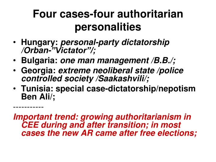 Four cases-four authoritarian personalities