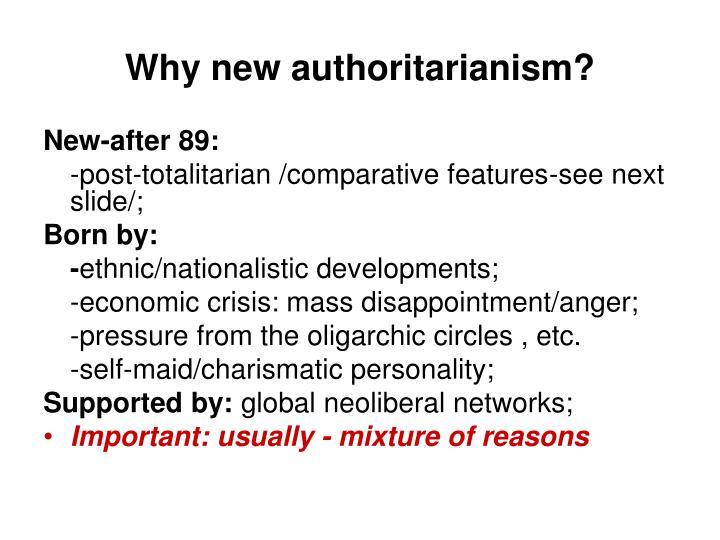 Why new authoritarianism?