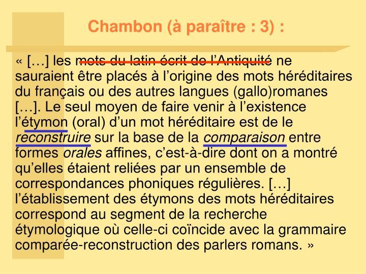 Chambon (à paraître : 3) :