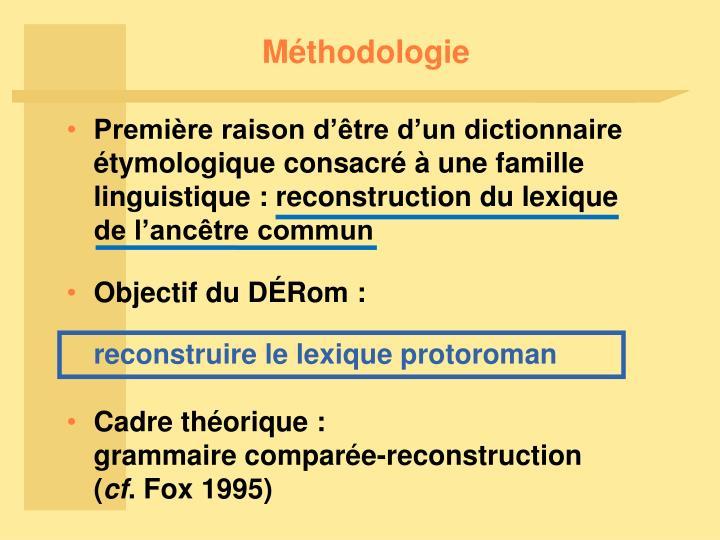 Première raison d'être d'un dictionnaire étymologique consacré à une famille linguistique : reconstruction du lexique de l'ancêtre commun