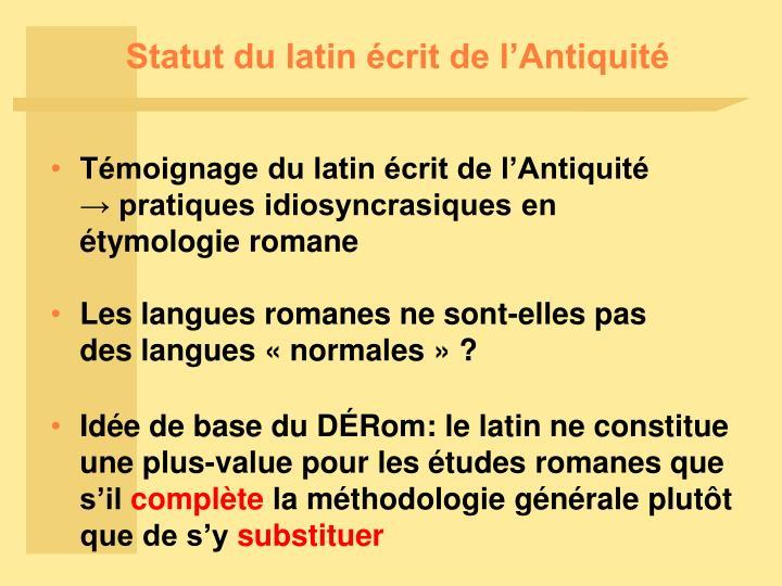 Statut du latin écrit de l'Antiquité