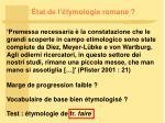 tat de l tymologie romane