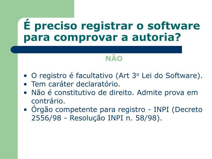 É preciso registrar o software para comprovar a autoria?