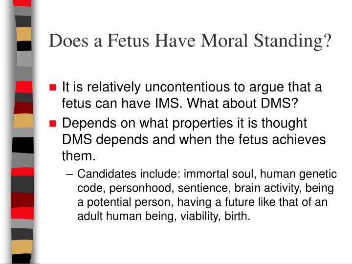 Does a Fetus Have Moral Standing?
