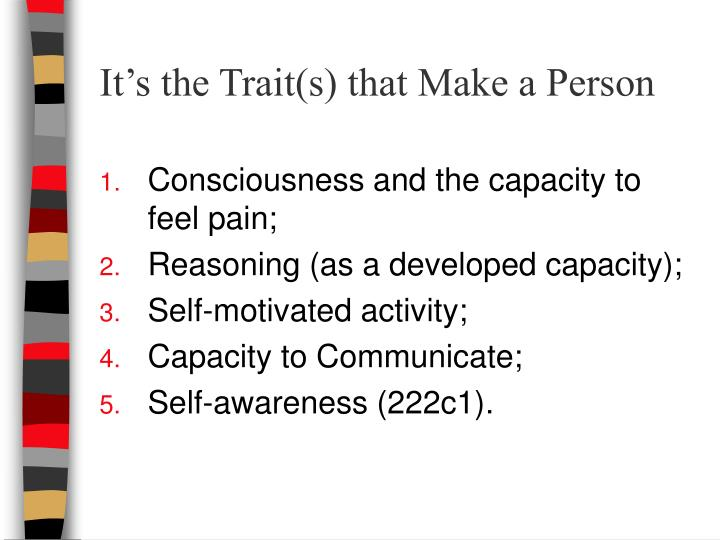 It's the Trait(s) that Make a Person