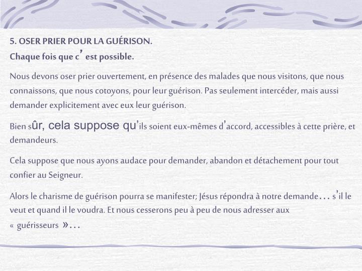 5. OSER PRIER POUR LA GUÉRISON.