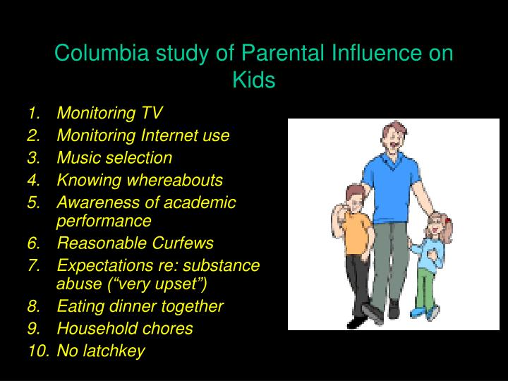 Columbia study of Parental Influence on Kids