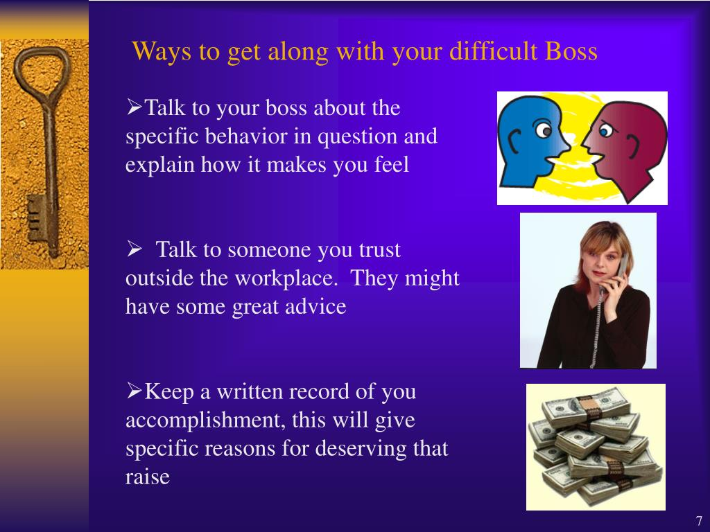 Ways to get along with your difficult Boss