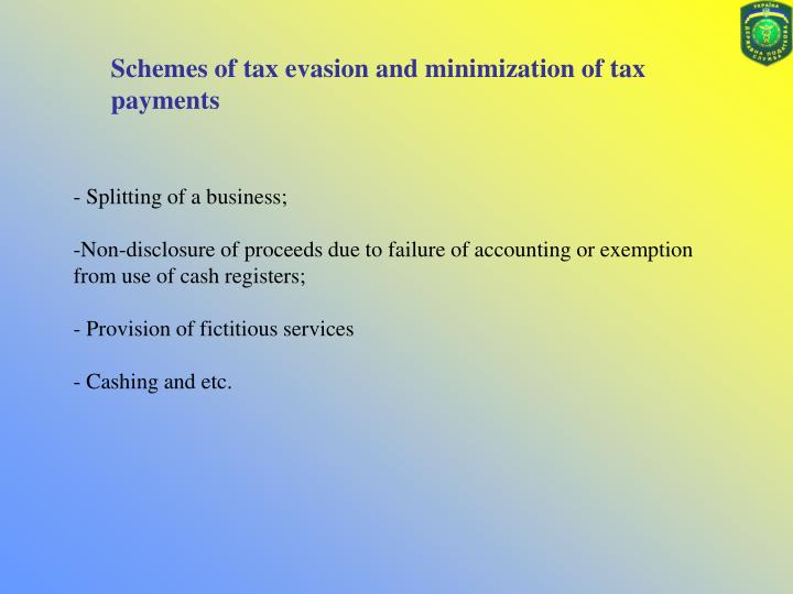 Schemes of tax evasion and minimization of tax payments