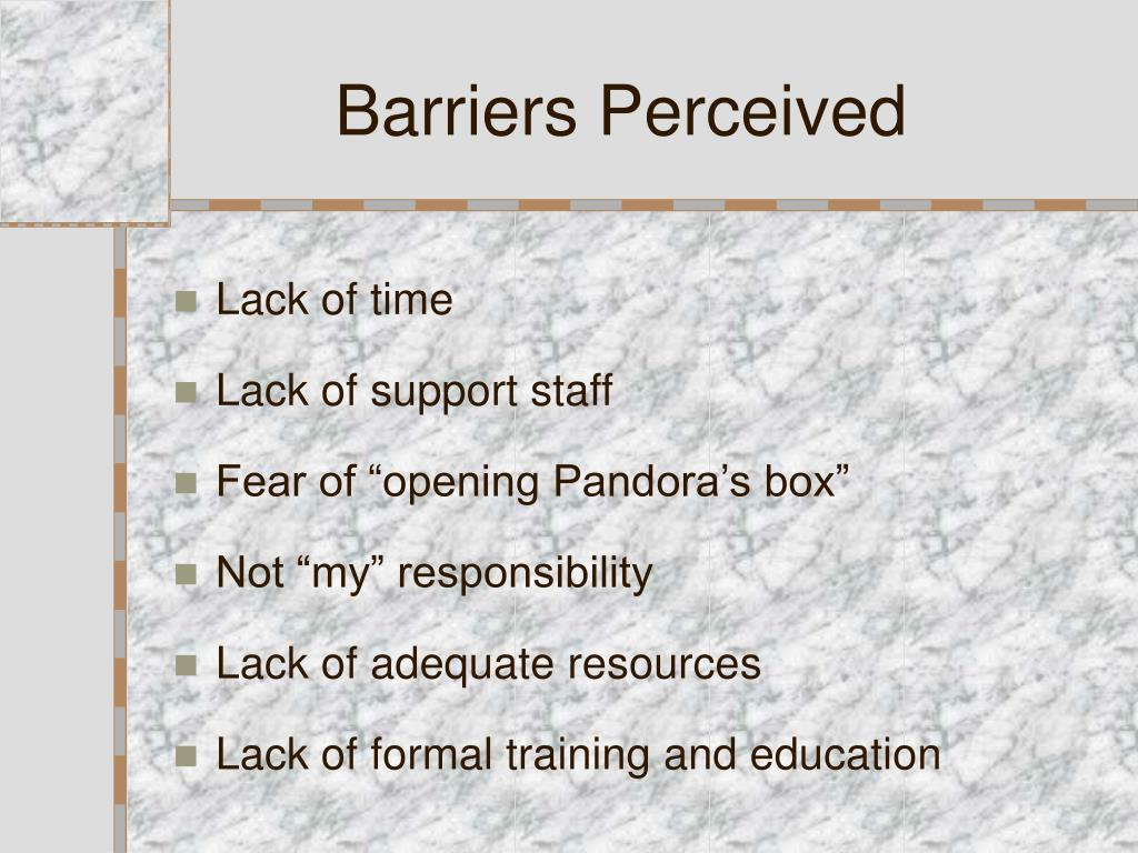 Barriers Perceived