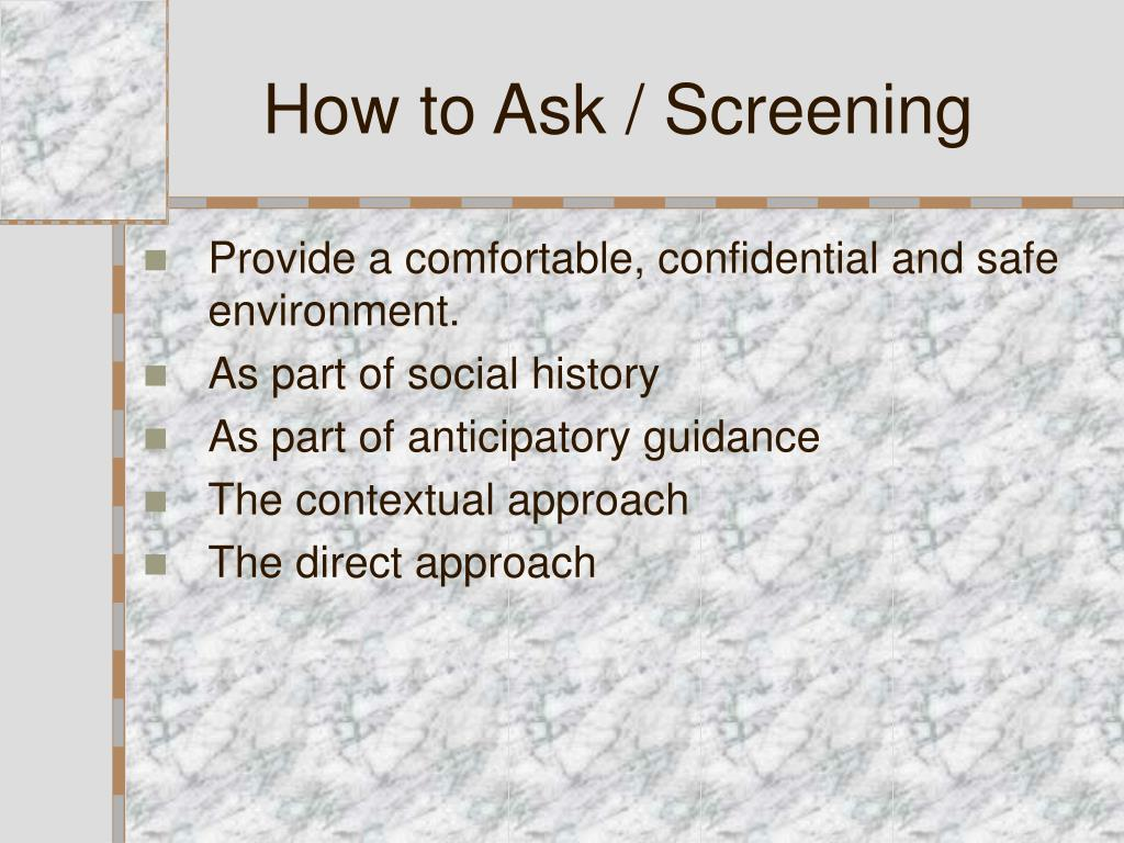 How to Ask / Screening