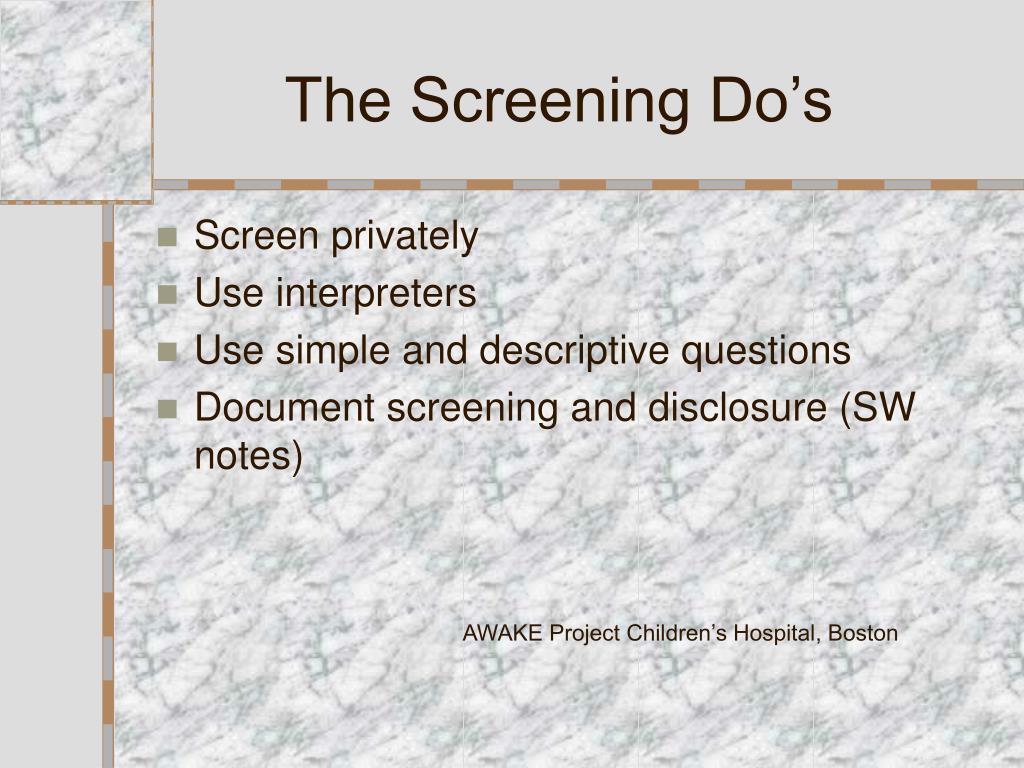 The Screening Do's