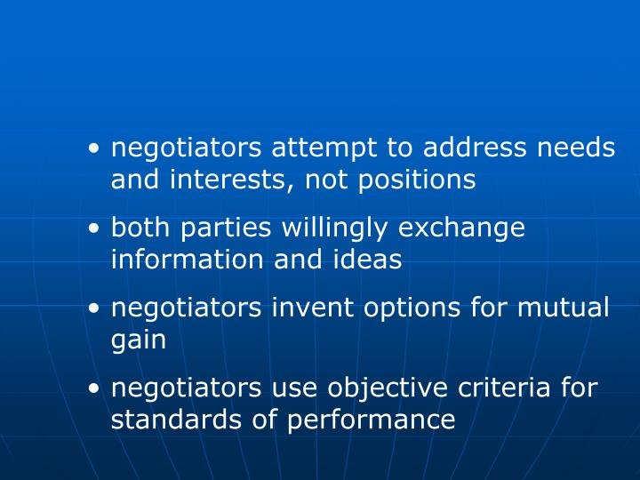 negotiators attempt to address needs and interests, not positions