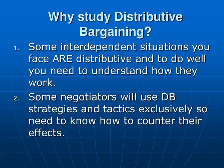 Why study Distributive Bargaining?