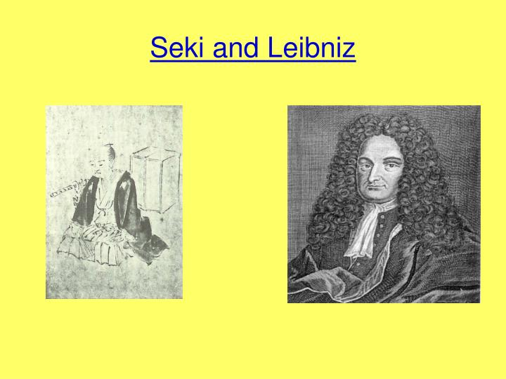 Seki and Leibniz