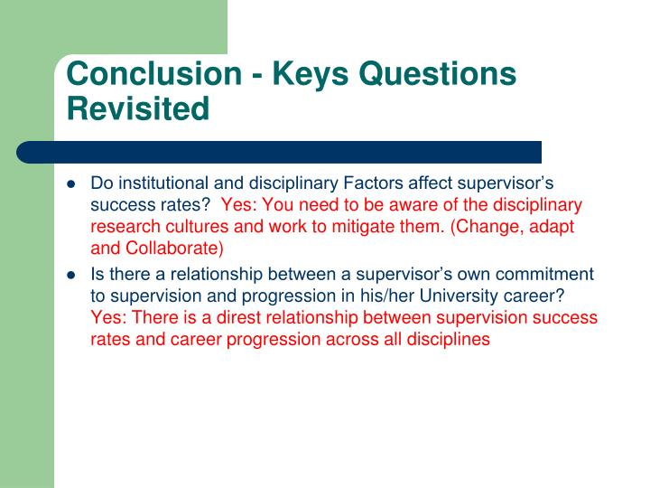 Conclusion - Keys Questions Revisited