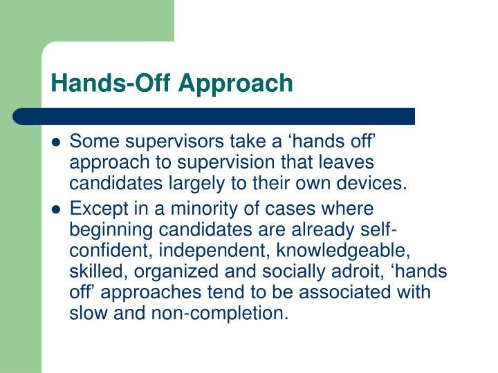 Hands-Off Approach