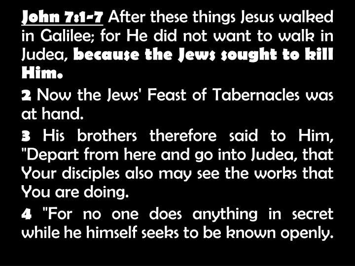 John 7:1-7