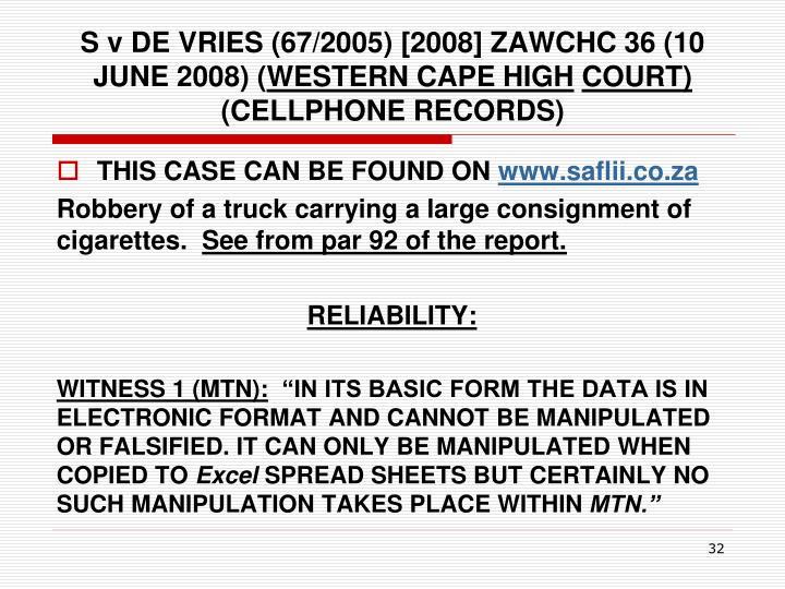 S v DE VRIES (67/2005) [2008] ZAWCHC 36 (10 JUNE 2008) (