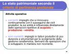 lo stato patrimoniale secondo il criterio di pertinenza gestionale1
