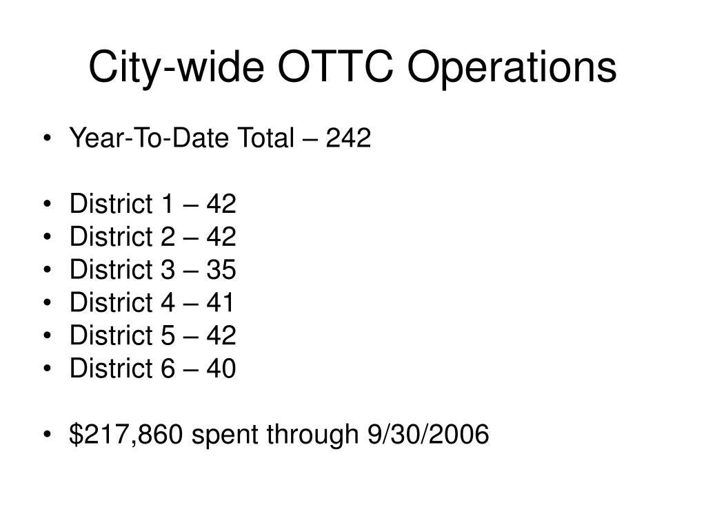 City-wide OTTC Operations