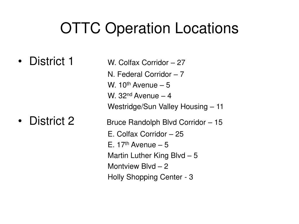 OTTC Operation Locations