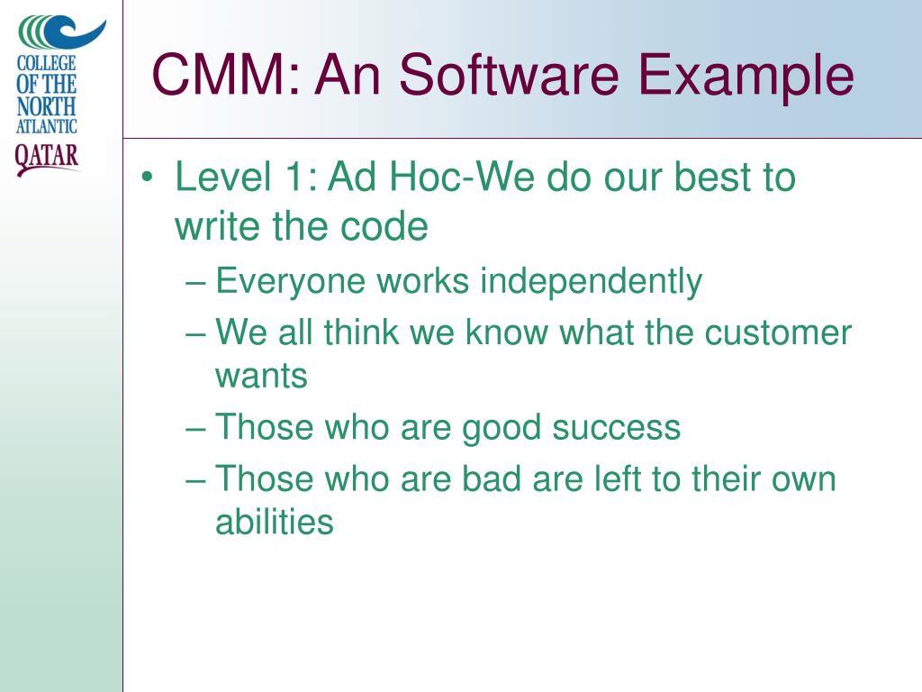 CMM: An Software Example