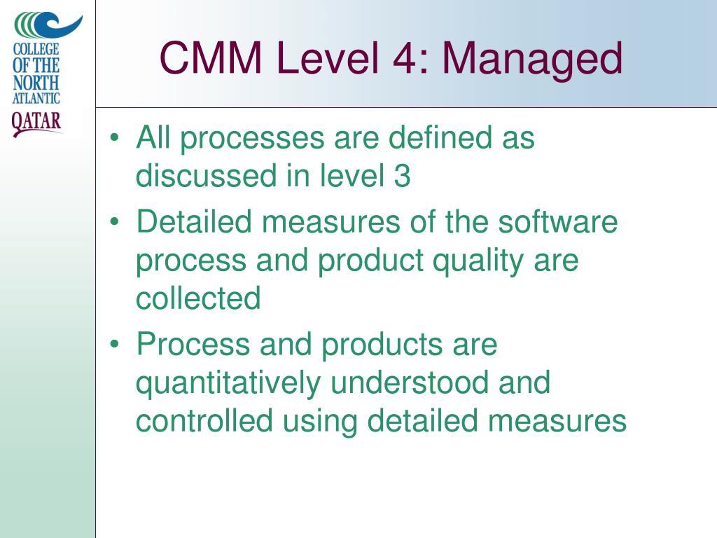 CMM Level 4: Managed
