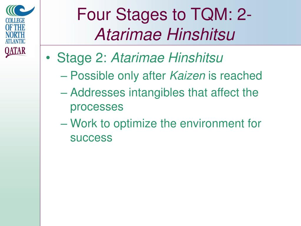 Four Stages to TQM: 2-