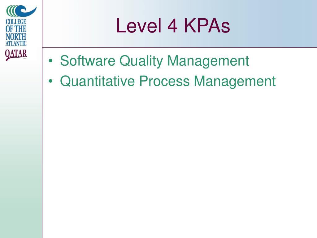Level 4 KPAs