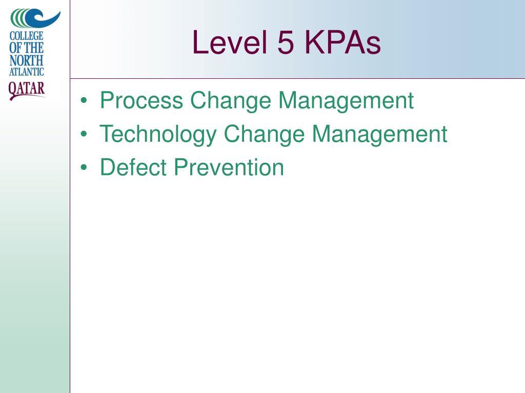 Level 5 KPAs