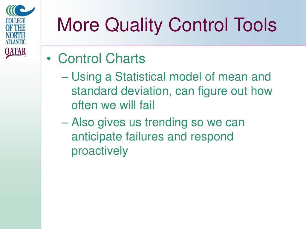 More Quality Control Tools