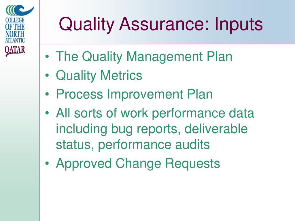 Quality Assurance: Inputs