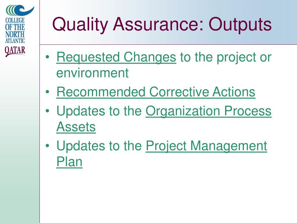 Quality Assurance: Outputs