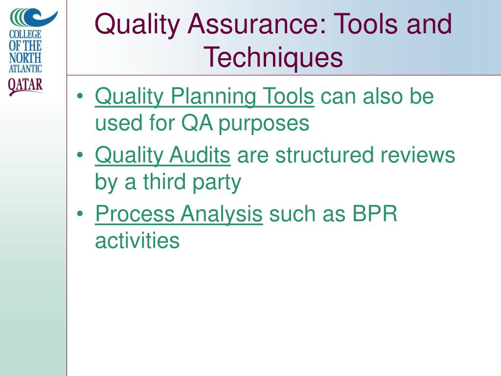 Quality Assurance: Tools and Techniques