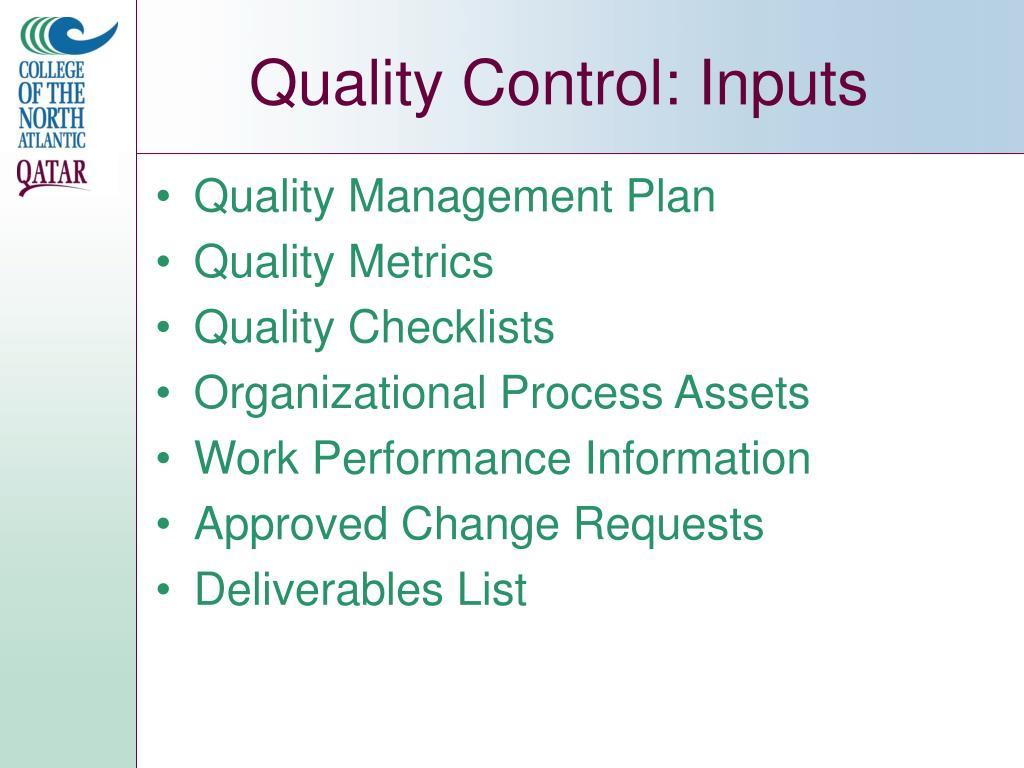 Quality Control: Inputs