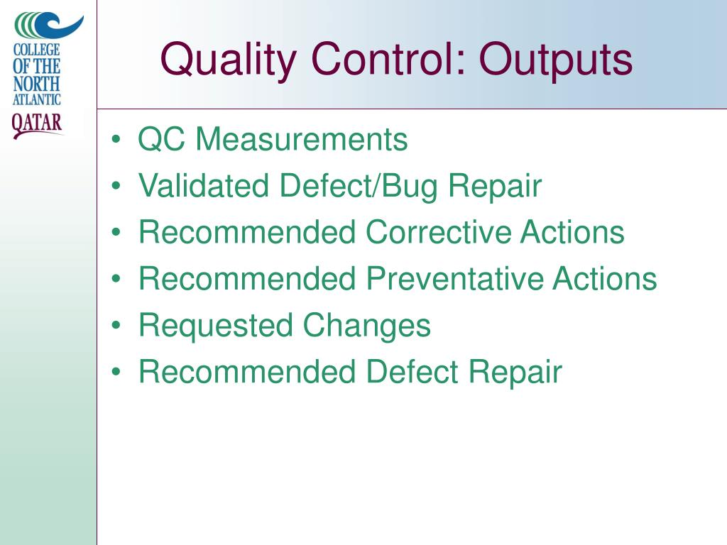 Quality Control: Outputs