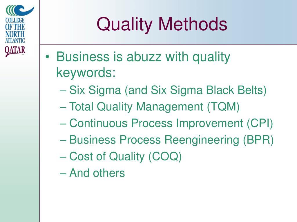 Quality Methods