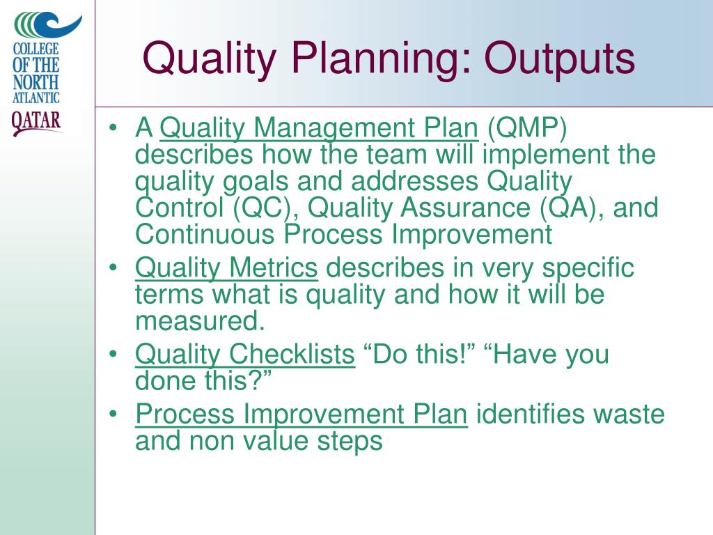 Quality Planning: Outputs