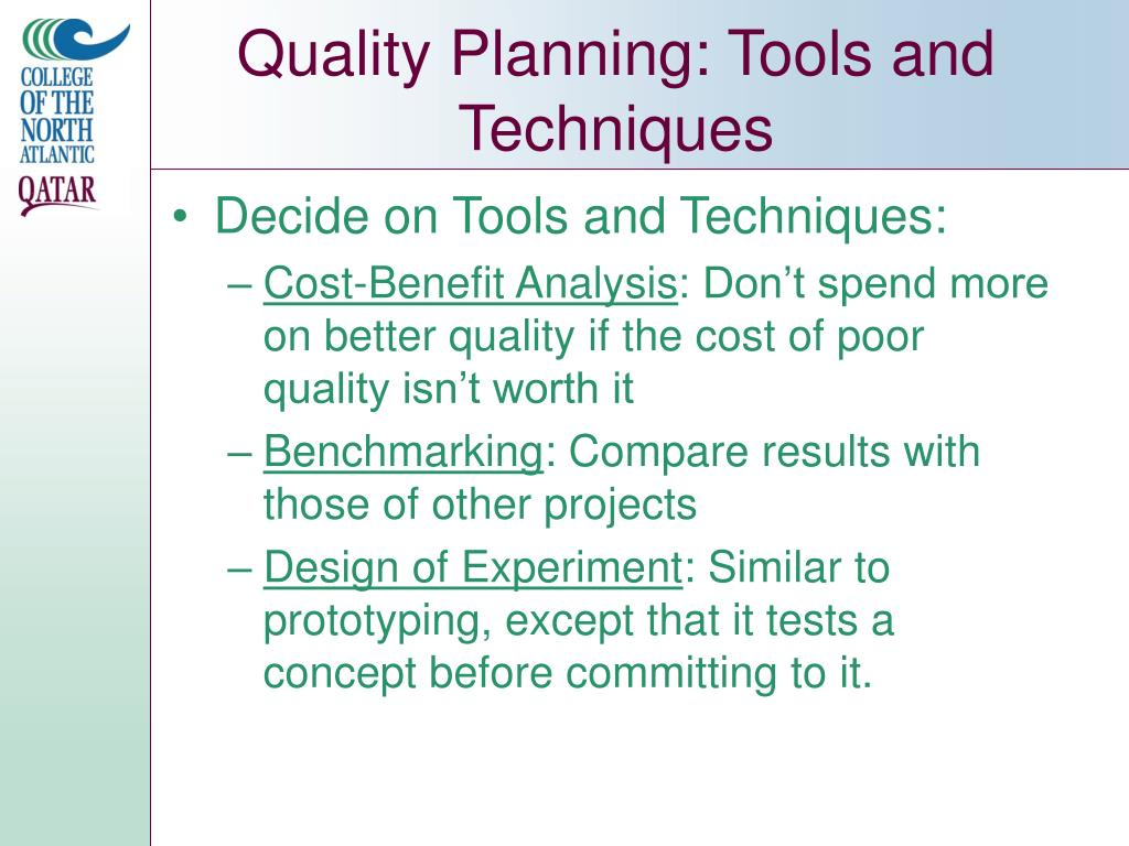 Quality Planning: Tools and Techniques
